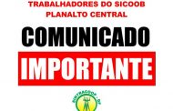 COMUNICADO – TRABALHADORES DO SICOOB PLANALTO CENTRAL
