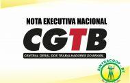 NOTA DA EXECUTIVA NACIONAL DA CGTB SOBRE A PEC DO PLURALISMO SINDICAL