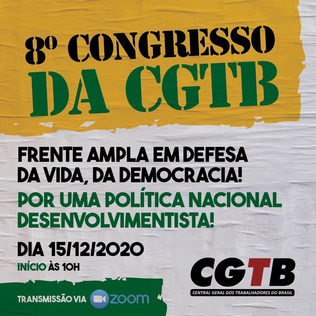 8° congresso da CGTB
